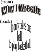 Why I wrestle - Wrestling T-shirt